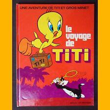 Une Aventure de Titi et Gros Minet LE VOYAGE DE TITI 1975