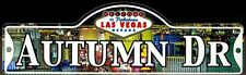 AUTUMN DR - Welcome To Fabulous Las Vegas Street Sign (Laminated Plastic)