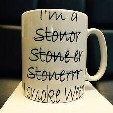 """IM A STONER""I SMOKE WEED""FUNNY PRINTED MUG-CANNABIS BONG GRINDER SEEDS HEMP"