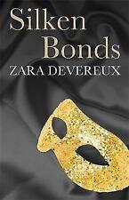 Silken Bonds by Zara Devereux (Paperback, 2012)