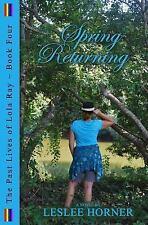 Spring Returning by Leslee Horner (English) Paperback Book