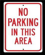 """""""NO PARKING IN THIS AREA"""" Metal 9""""x12"""" Sign - Free Shipping"""
