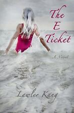 The e Ticket (2016, Paperback)