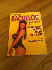 Great Bachelor Parties Party Organizing The Best Night Of His Life Book Humor