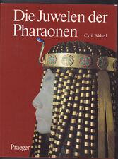 Cyril Aldred: Die Juwelen der Pharaonen, 1972