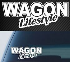 WAGON LIFESTYLE Sticker Decal Funny JDM Drift Race Car 200mm