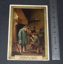 CHROMO 1890-1910 TISANE DES CHARTREUX MUSEE LOUVRE INTERIEUR DE TABAGIE TENIERS