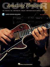 Amazing Phrasing Guitar 50 Ways to Improve Your Improvisational Skill 000695583