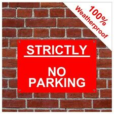 Strictly no parking sign 9059