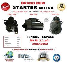 FOR RENAULT ESPACE Mk III 2.2 dCi 2000-2002 STARTER MOTOR 2kW 10Teeth BRAND NEW