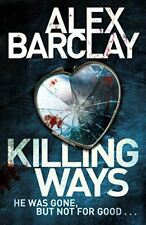 Killing Ways, Barclay, Alex, UsedVeryGood, Paperback