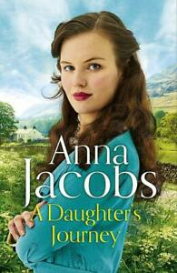 ANNA JACOBS __ A DAUGHTER'S JOURNEY ___ BRAND NEW ___ FREEPOST UK