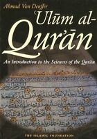 Ulum Ul Quran: An Introduction to the Sciences of the Quran (Ahmad Von Denffer)