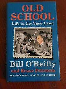 Bill O'Reilly new hardcover Old School first edition