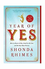 Year of Yes: How to Dance It Out Stand In the Sun and Be Your O... Free Shipping