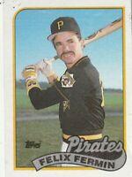 FREE SHIPPING-MINT-1989 Topps Felix Fermin #303 PIRATES PLUS BONUS CARDS