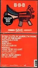 "BALKAN BEAT BOX / B-B-B ""Give"" (CD Digipack) 2012 NEUF"