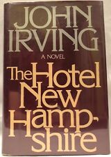 The Hotel New Hampshire by John Irving (1981, 1st Ed., 1st Printing) FREE S&H