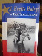 1st LTD Signed TRUE TEXAS LEGEND J EVETTS HALEY MODISETT sc ELMER KELTON INTRO