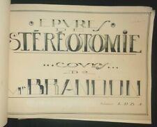 Épures de Stéréotomie + géométrie descriptive - 2 grand cahier 1930 architecture