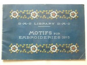 MOTIFS for EMBROIDERIES No.5 by D.M.C Library - FRENCH EMBROIDERY DESIGNS 1930's