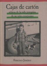 Cajas de Carton: Relatos de la Vida Peregrina de u