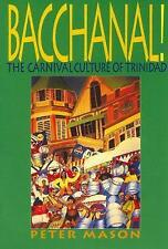 Bacchanal!: Carnival Culture of Trinidad-ExLibrary
