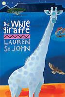 The White Giraffe: Book 1 (The White Giraffe Series), St John, Lauren , Good | F