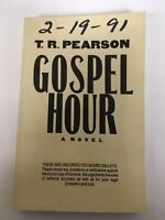T. R. Pearson THE GOSPEL HOUR 1st Edition Signed Uncorrected Bound Galleys