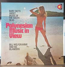 Bill Wolfgramme and his Islanders, Polynesian Music In View, LP record excellent