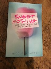 Sweet Nothing by Nicole Mowbray (Paperback, 2014)
