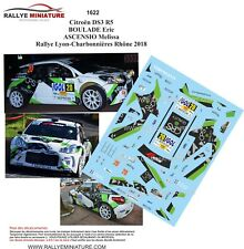 DECALS 1/43 REF 1622 CITROEN DS3 R5 BOULADE RALLYE LYON CHARBONNIERES 2018 RALLY