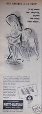 PUBLICITÉ 1956 UNE PIN UP ÇA PORTE DES CULOTTES PETIT BATEAU - ADVERTISING