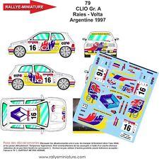 DECALS 1/18 REF 79 RENAULT CLIO RAIES RALLYE ARGENTINE 1997 RALLY WRC