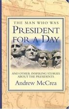 Man Who Was President for a Day-ExLibrary