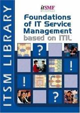 Foundations of IT Service Management: based on ITIL (English version)
