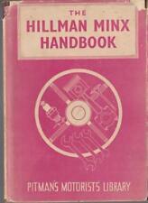 PITMANS BOOK OF THE HILLMAN MINX  HANDBOOK 1932-1952