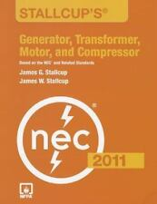 NEW Generator, Transformer, Motor, and Compressor by James W. Stallcup