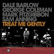 Treat Me Gently - Barlow Coleman Fitzgibbon Anning (Jazzhead)