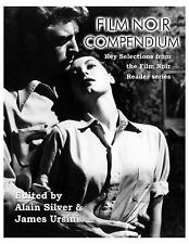 Film Noir Compendium : Key Selections from the Film Noir Reader Series by...