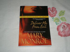DELIVER ME FROM EVIL by MARY MONROE       -ARC-   -JA-