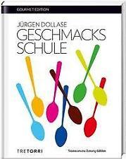 SZ Gourmet Edition: Geschmacksschule - Jürgen Dollase - 9783960330097 PORTOFREI