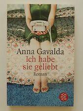 Anna Gavalda Ich habe sie geliebt Roman Fischer Verlag