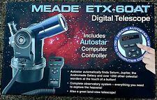 MEADE ETX-60AT DIGITAL TELESCOPE W AUTOSTAR COMPUTER CONTROLLER  IN BOX