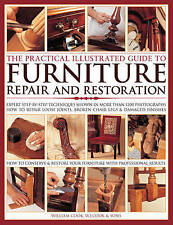 Practical Illus Guide to Furniture Repair: Expert Step-by-Step Techniques Shown