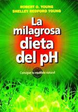 La Milagrosa Dieta Del Ph +  Libro Digita