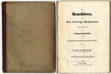 Ebers: Haemathidrosis oder der blutige Schweiss. Breslau, 1856