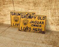 Grumpy old Jaguar owner lives here sign for garage, man cave