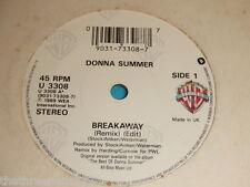 "VINYL 7"" SINGLE - DONNA SUMMER BREAKAWAY - U 3308"