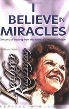 I Believe in Miracles by Kuhlman, Kathryn, Good Book